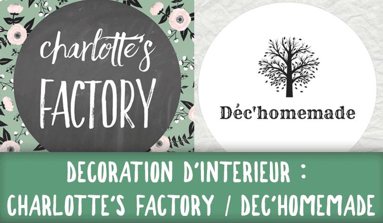Charlotte' factory - Dec'homemade