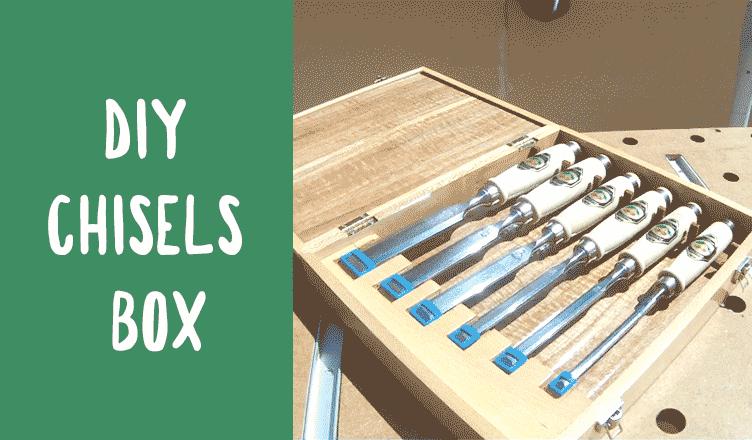 Chisels Box