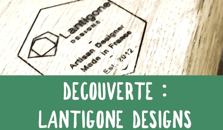 DIYBOIS-LANTIGONE-DESIGNS