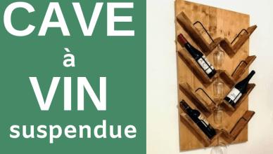Fabriquer une cave a vin suspendue