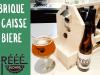 Créativa 2018 : Fabriques ta caisse à bière et découvres la Vrrééé